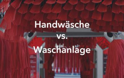 Handanlage vs. Waschanlage