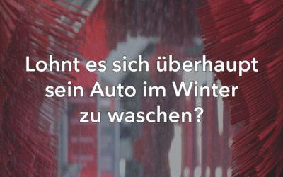 Lohnt es sich überhaupt sein Auto im Winter zu waschen?
